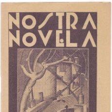 Libros antiguos: CALVO ACACIO,V. ,EL PARE DELS GATS NOSTRA NOVELA Nº 8 , 1930 ... . .. Lote 84957620