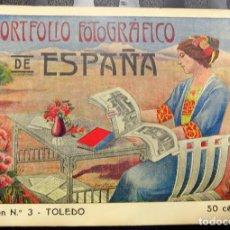 Libros antiguos: PORTFOLIO FOTOGRÁFICO DE ESPAÑA Nº3 TOLEDO. EXCELENTE ESTADO DE CONSERVACIÓN.. Lote 84981368