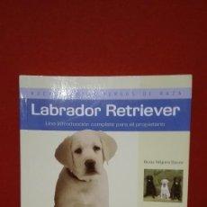 Libros antiguos: GUIA LABRADOR RETRIEVER. Lote 84992364