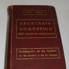 Libros antiguos: GHERSI - CASTOLDI: RECETARIO DOMÉSTICO. (1911) ENCICLOPEDIA DE LAS FAMILIAS. 5667 RECETAS. Lote 85066208