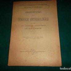 Libros antiguos: INSTITUTO GEOGRAFICO Y ESTADISTICO. INSTRUCCIONES PARA EL SERVICIO METEOROLOGICO 1916. Lote 85092668