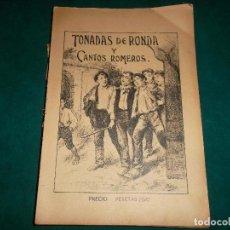 Libros antiguos: TONADAS DE RONDA Y CANTOS ROMEROS. Lote 85092872