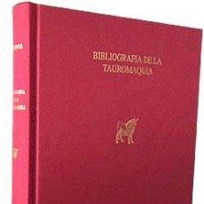 Libros antiguos: BIBLIOGRAFIA DE LA TAUROMAQUIA. (SEGUIDA DE: TAUROMAQUIA. APUNTES BIBLIOGRÁFICOS) CARMENA Y MILLÁN. Lote 85099972
