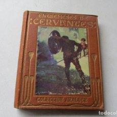 Libros antiguos: ENTREMESES DE CERVANTES-MIGUEL DE CERVANTES-CASA EDT: ARALUCE- BARCELONA -2º. EDC.- S/F . Lote 85101432