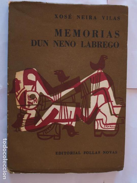 Xosé Neira Vilas Memorias Dun Neno Labrego Edi Vendido En Venta Directa 85085504