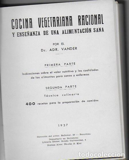COCINA VEGETARIANA RACIONAL Y ENSEÑANZA DE UNA ALIMENTACIÓN SANA / DR. ADR. VANDER. BCN, 1937. (Libros Antiguos, Raros y Curiosos - Cocina y Gastronomía)