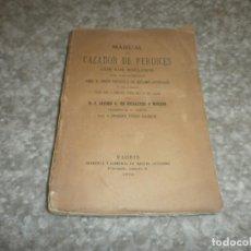Libros antiguos: MANUAL DEL CAZADOR DE PERDICES CON LOS RECLAMOS MADRID 1874 J JACOBO G. DE ESCALANTE Y MORENO. Lote 85212372