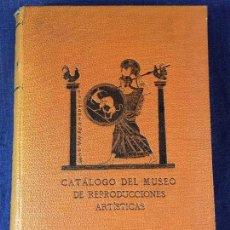 Libros antiguos: CATÁLOGO DEL MUSEO DE REPRODUCCIONES ARTÍSTICAS 1912, MADRID. ESCULTURA ANTIGUA. BUEN ESTADO. Lote 85233812