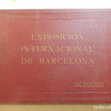 Libros antiguos: EXPOSICIÓN INTERNACIONAL DE BARCELONA Y PUEBLO ESPAÑOL.1929, MÁS TRES MAPAS.. Lote 85270384