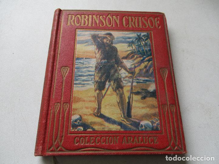 AVENTURAS DE ROBINSÓN CRUSOE, JEANIE LANG-ARALUCE-BARCELONA , S/F AÑOS 30 (Libros Antiguos, Raros y Curiosos - Literatura Infantil y Juvenil - Otros)