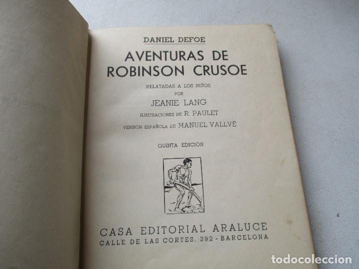 Libros antiguos: AVENTURAS DE ROBINSÓN CRUSOE, JEANIE LANG-ARALUCE-BARCELONA , S/F AÑOS 30 - Foto 3 - 85278764
