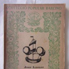 Libros antiguos: MANUAL D'HISTORIA DE LA CULTURA. J. LLEONART. (VOL.I)COL.ECCIÓ POPULAR BARCINO. Nº36. ED. BARCINO. Lote 85543956