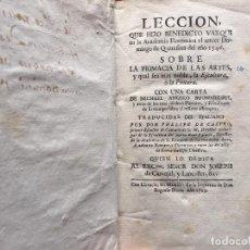 Libros antiguos: PRIMACIA DE LAS ARTES. LECCION QUE HIZO BENEDICTO VARQUI. CELLINI, MIGUEL ANGEL BUONARROTI 1753. Lote 85741840
