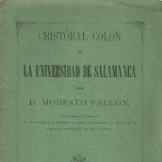 Libros antiguos: 3461.- CRISTOBAL COLON Y LA UNIVERSIDAD DE SALAMANCA-MODESTO FALCON-SALAMANCA 1881. Lote 85764060