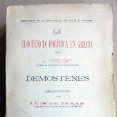 Livros antigos: DEMÓSTENES Y LA ELOCUENCIA POLÍTICA EN GRECIA. BREDIF L.. Lote 85811980