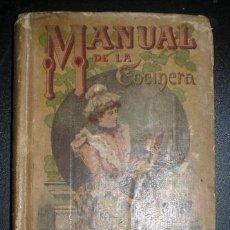 Libros antiguos: MANUAL DE LA COCINERA. NUEVO TRATADO DE COCINA, REPOSTERÍA Y PASTELERÍA. SATURNINO CALLEJA - 1876. Lote 85894380
