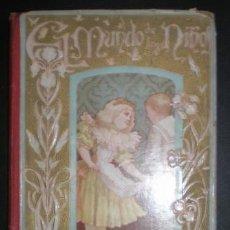 Libros antiguos: EMILIA M. DE A. : EL MUNDO DE LOS NIÑOS. CUADROS DRAMÁTICOS DE SALÓN. 1897. Lote 85895792