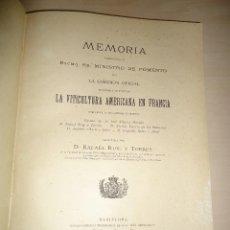 Libros antiguos: 1894 MEMORIA ... VITICULTURA AMERICANA EN FRANCIA. RAFAEL ROIG Y TORRES - VINOS. Lote 85934016