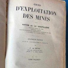 Libros antiguos: COURS D'EXPLOITATION DES MINES. TOMO I HATON DE LA GOUPILLIÈRE 1928 - MINAS. Lote 86039900
