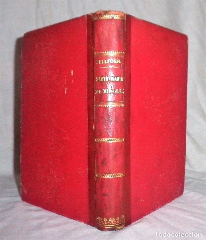 HISTORIA DEL MONASTERIO DE RIPOLL - AÑO 1888 - PELLICER. (Libros Antiguos, Raros y Curiosos - Historia - Otros)