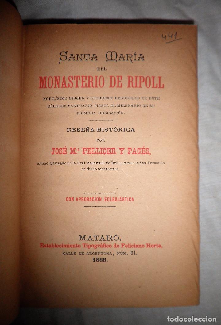 Libros antiguos: HISTORIA DEL MONASTERIO DE RIPOLL - AÑO 1888 - PELLICER. - Foto 3 - 86058292