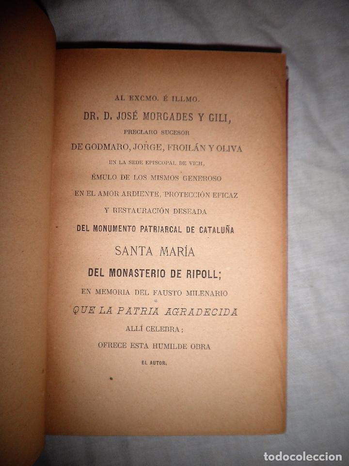 Libros antiguos: HISTORIA DEL MONASTERIO DE RIPOLL - AÑO 1888 - PELLICER. - Foto 5 - 86058292