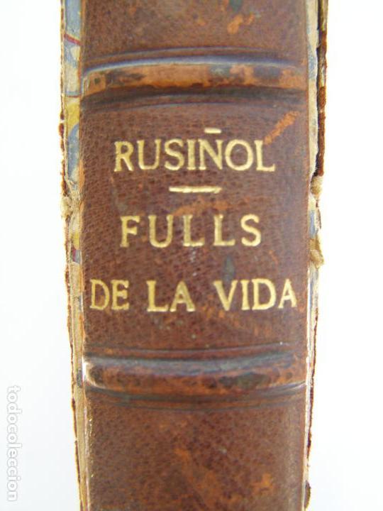 SANTIAGO RUSIÑOL. FULLS DE LA VIDA. 1898 EDITORIAL L´AVENC.BARCELONA. DIBUJOS RAMON PICHOT (Libros antiguos (hasta 1936), raros y curiosos - Literatura - Narrativa - Otros)