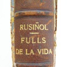 Libros antiguos: SANTIAGO RUSIÑOL. FULLS DE LA VIDA. 1898 EDITORIAL L´AVENC.BARCELONA. DIBUJOS RAMON PICHOT. Lote 86088480
