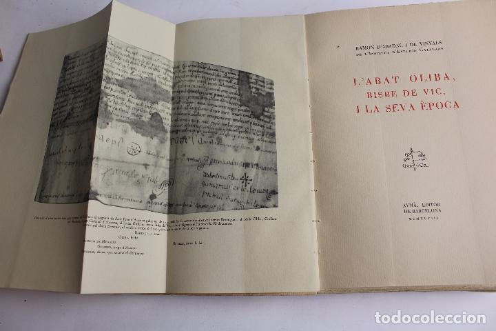 Libros antiguos: L- 467. L' ABAT OLIBA, BISBE DE VIC I LA SEVA ÈPOCA, RAMON D'ABADAL. - Foto 3 - 86128484