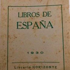 Libros antiguos: CATÁLGO DE LIBROS DE ESPAÑA DE 1930. Lote 86131708