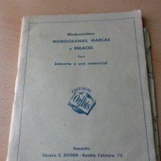 Libros antiguos: MONOGRAMAS ,MARCAS Y ENLACES PARA LECERIA Y USO COMERCIAL -LIBRERIA C.SEITHER- EDITORIAL ORBIS. Lote 86152508