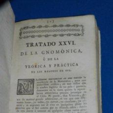 Libros antiguos: (MF) TOMAS VICENTE TOSCA - TRATADO DE GNOMONICA DE LA TEORICA Y PRACTICA DE LOS RELOJES DE SOL 1757. Lote 86188808