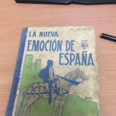 Libros antiguos: LA NUEVA EMOCIÓN DE ESPAÑA . LIBRO MANUEL SIVROT . HIJOS DE RODRIGUEZ BURGOS. Lote 86229498