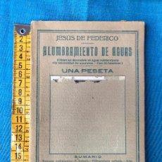 Libros antiguos: ALUMBRAMIENTO DE AGUAS, JESÚS DE FEDERICO, PEQUEÑA ENCICLOPEDIA PRÁCTICA Nº 71, MADRID. Lote 86289528