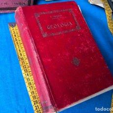 Libros antiguos: AÑO 1928. GEOLOGÍA, POR FÁBREGA. 911 PÁGINAS. ILUSTRADO.. Lote 86289844