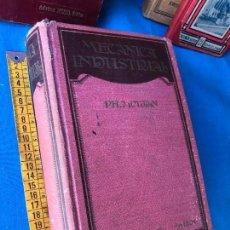 Libros antiguos: LIBROS TECNICA - MECANICA INDUSTRIAL PH MOULAN 5 EDICION GUSTAVO GILI 15X24 CM 1230 PAG. Lote 86317724