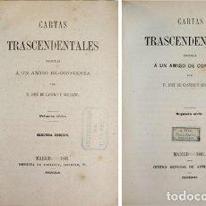 Libros antiguos: CASTRO Y SERRANO, JOSÉ DE. CARTAS TRASCENDENTALES ESCRITAS A UN AMIGO DE CONFIANZA... 1863-1865.. Lote 86348540