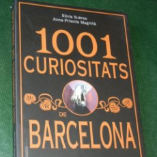 Libros antiguos: 1001 CURIOSITATS DE BARCELONA, DE SILVIA SUAREZ Y ANNA-PRISCILLA MAGRIÑA, 2010. Lote 86369912