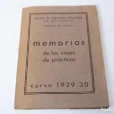 Libros antiguos: MEMORIAS VIAJES 1929-1930 INGENIEROS INDUSTRIALES (CON FOTOGRAFÍAS ÉPOCA) . Lote 86375376