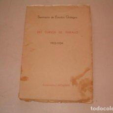 Libros antiguos: SEMINARIO DE ESTUDOS GALEGOS. DEZ CURSOS DE TRABALLO. 1923-1934. RM80610. . Lote 86384832