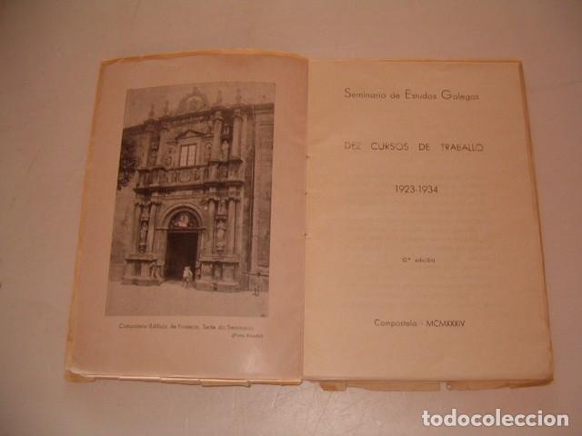 Libros antiguos: Seminario de Estudos Galegos. Dez Cursos de Traballo. 1923-1934. RM80610. - Foto 3 - 86384832