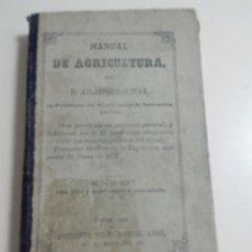 Libros antiguos: MANUAL DE AGRICULTURA-ALEJANDRO OLIVAN-AÑO 1876-TAPA DURA-LIBRO ANTIGUO-OBRA PREMIADA-. Lote 86420248