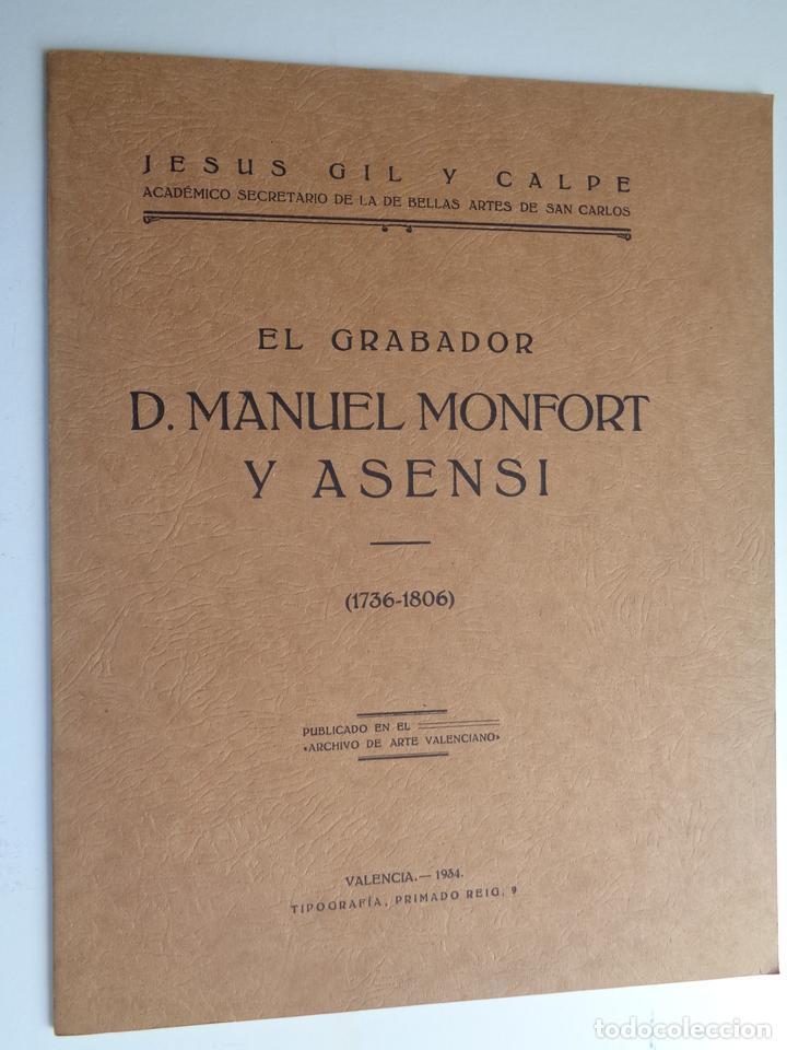 EL GRABADOR DON MANUEL MONFORT Y ASENSI.-674 (Libros Antiguos, Raros y Curiosos - Bellas artes, ocio y coleccionismo - Otros)