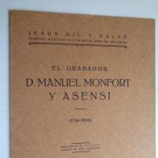 Libros antiguos: EL GRABADOR DON MANUEL MONFORT Y ASENSI.-674. Lote 201555413