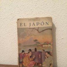 Libros antiguos: PIERRE LOTI: EL JAPÓN. Lote 86483764