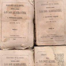 Libros antiguos: FENIMORE COOPER : LOS DOS ALMIRANTES - CUATRO TOMOS (BIBLIOTECA DE LA CORONA, 1863) . Lote 86486020