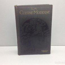 Libros antiguos: LA CUISINE MODERNE ILLUSTRE EDICION 1920. Lote 86505972