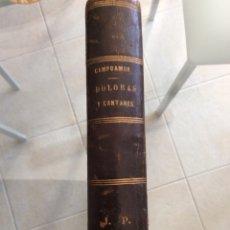 Libros antiguos: DOLORAS Y CANTARES DE CAMPOAMOR 1875. Lote 86509990