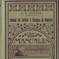 Libros antiguos: MANUAL DEL CURTIDOR Y NOCIONES DE PELETERIA. 1935. POR C.B. ESCUDER . Lote 86512684