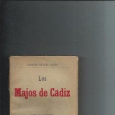 Livros antigos: 1896 - LOS MAJOS DE CADIZ - ARMANDO PALACIO VALDES - 1ª EDICION - NUEVO. Lote 86517520